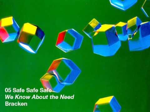 Bracken - Safe Safe Safe