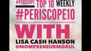 Periscope  Learn Who To Follow - Top 10 Periscope Weekly