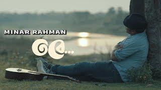 Tobe | Minar Rahman | Official Music Video 2019