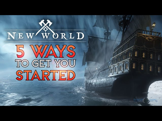 New World   5 Ways to Get You Started