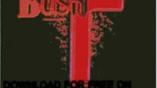 bush - Bonedriven (MekonBeat Me Cl.. - Deconstructed