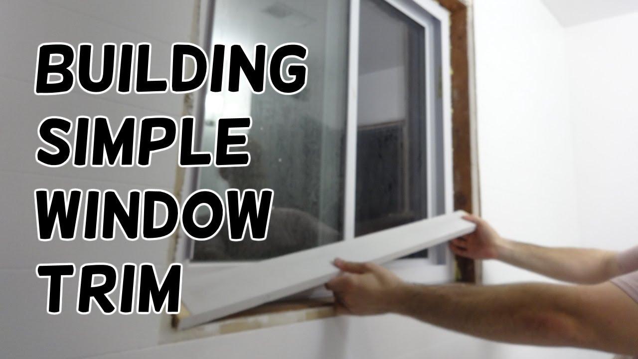 Simple window trim - Building Some Simple Window Trim