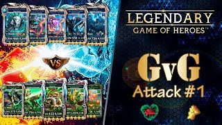 Legendary: Game of Heroes - GvG Attack #1