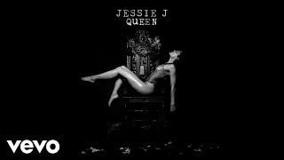 Jessie J Queen Audio