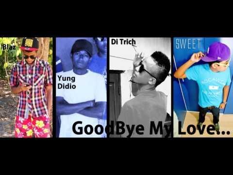 Sound Prod Muzik feat. Sweet Gangsta Goodbye My Love