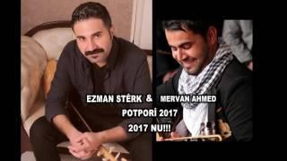 Ezman Sterk amp; Mervan Amed 2017 Potbori Yeni Çıktı