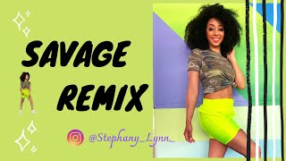 Savage Remix by Megan Thee Stallion feat. Beyonce | Choreography | @Stephany_Lynn_
