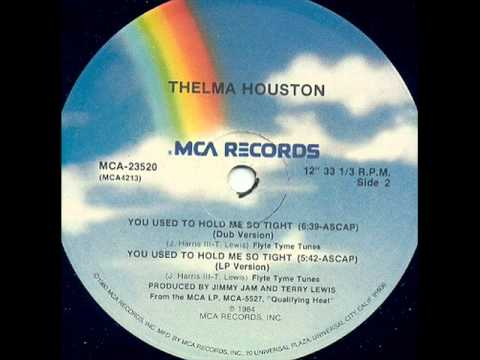 Thelma Houst  You Used To Hold Me Dub Mix