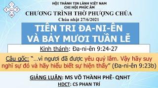HTTL PHÚC ÂM - Chương Trình Thờ Phượng Chúa - 27/06/2021