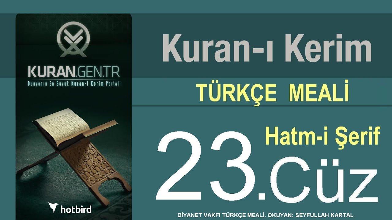 Türkçe Kurani Kerim Meali, 23 Cüz, Diyanet vakfı, Hatim, Kuran.gen.tr