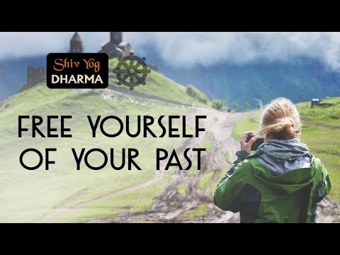 Shiv Yog Dharma – Free yourself of your past