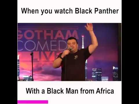 REACTION, WHEN BLACK PEOPLE WATCH BLACK PANTHER by Carlos Mencia