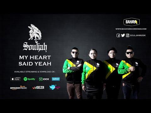 SOULJAH - My Heart Said Yeah