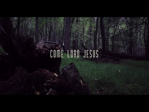 Come Lord Jesus // Sam & Becki Cox