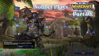 Nobbel Plays: Warcraft 3: The Frozen Throne - Part 05
