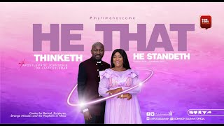 HE THAT THINKETH HE STANDETH By Apostle Johnson Suleman Sunday Service - 19th Sept 2021