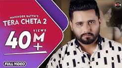 Tera Cheta 2 | Maninder Batth | Official Full Video Song | Batth Records