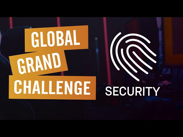 Global Grand Challenge: Security