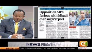 Antony Oluoch on sugar report: The unfortunate position that Mbadi ...