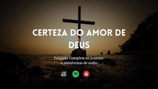 Certeza do Amor de Deus | Rev. Vaney
