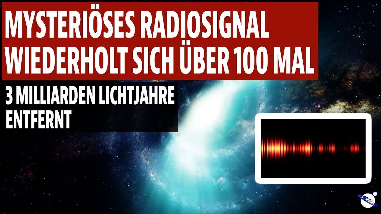 Mysteriöses Radiosignal wiederholt sich über 100 mal - 3 Milliarden Lichtjahre entfernt