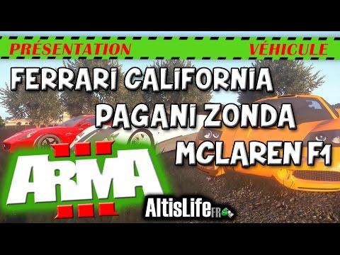 AltisLife | MCLAREN F1 - PAGANI ZONDA - FERRARI CALIFORNIA |