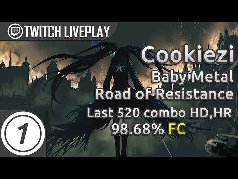 Cookiezi | Road of Resistance last 520 combo HDHR 98.68% FC | Livestream w/ chat
