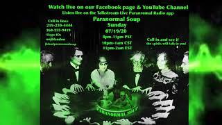 Paranormal Soup ITC Spiritbox Night 07/19/20 Debbie calls in