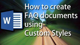 Word Tutorial: Automatisch format FAQ-Dokumente mit Benutzerdefinierten Formatvorlagen