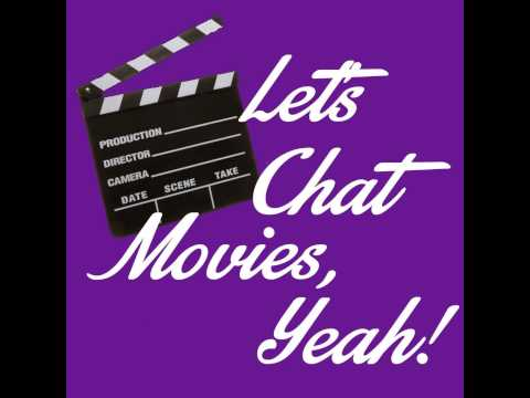Let's Chat Movies, Yeah! - Predicted Top 50 of 2015: Part 1