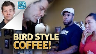 BIRD STYLE COFFEE Prank!