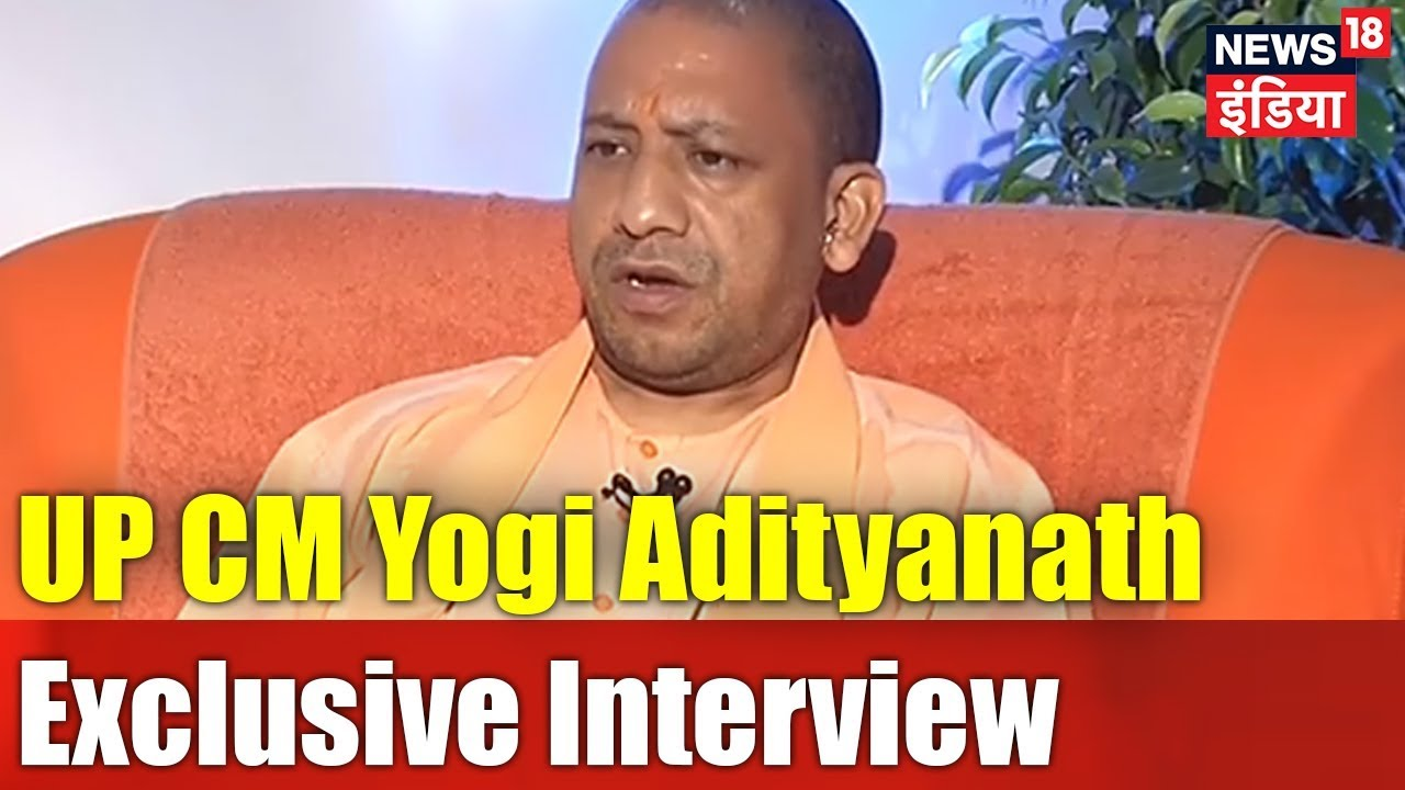 UP CM Yogi Adityanath Exclusive Interview | #YogionNews18 | News18 India