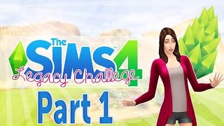 The Sims 4 Legacy Challenge (Part 1) Lets Begin!