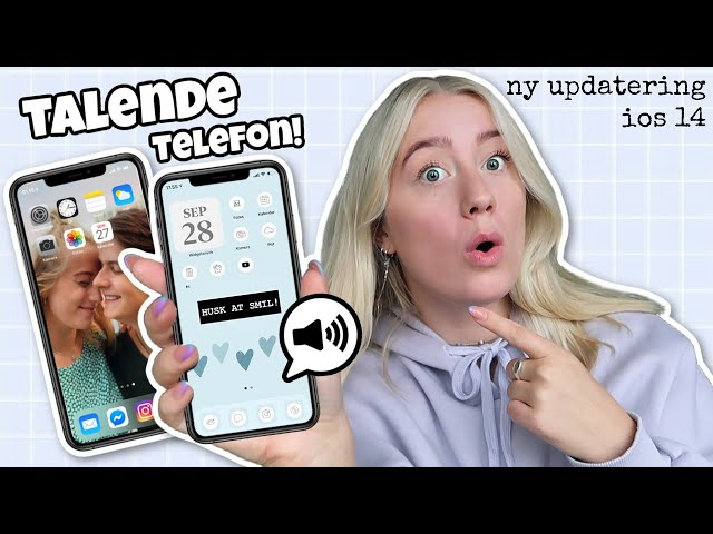 FÅ DIN MOBIL TIL AT TALE - ny iphone opdatering IOS 14