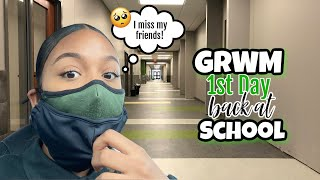GRWM First Day BACK to School *going back to school for the first time in 5 months*