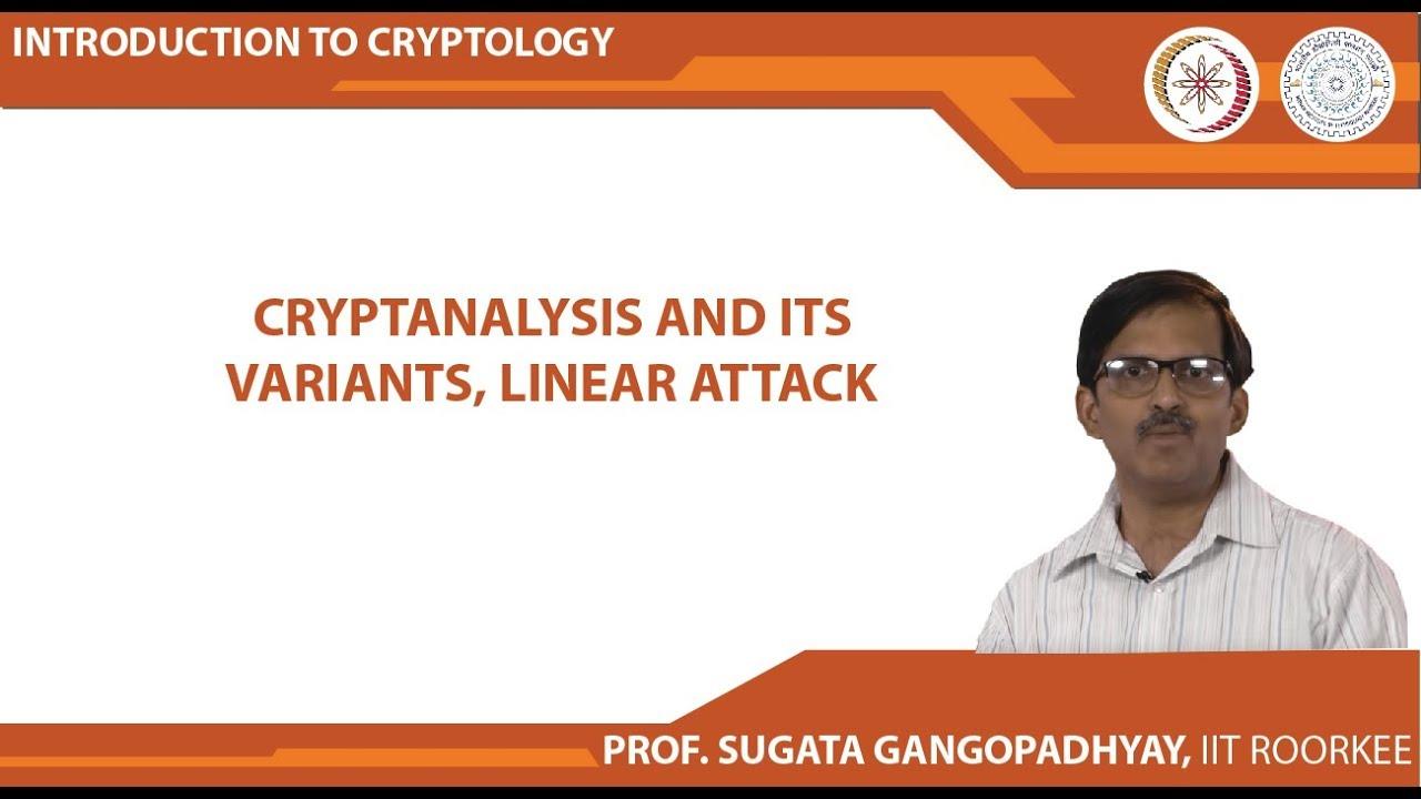 Introduction to Cryptology (Dr  Sugata Gangopadhyay, IIT