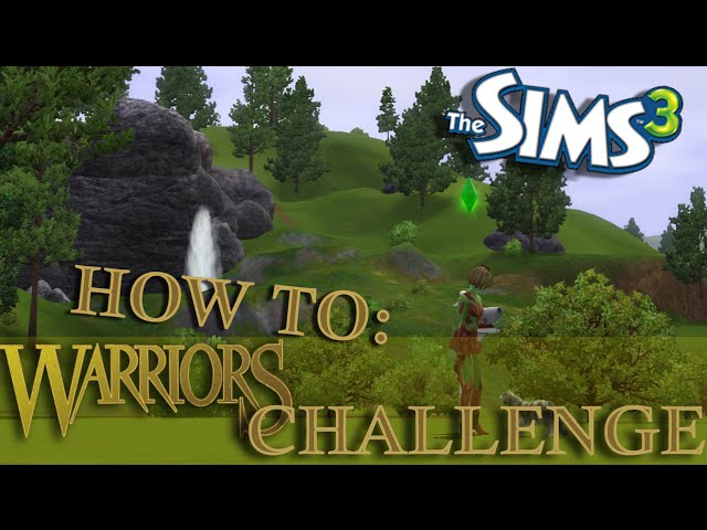 Sims 3: Warrior Cats Legacy Challenge| How To: Part 2- Build