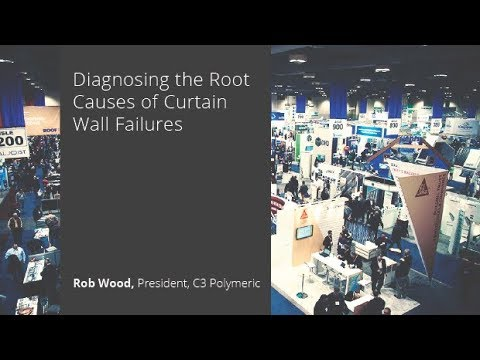 Diagnosing the Root Causes of Curtain Wall Failures