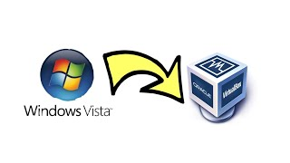How to Install Windows Vista in VirtualBox