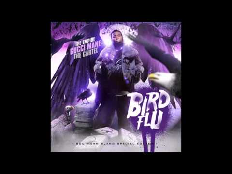 Gucci Mane-Bird Flu (2007) Full Mixtape