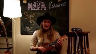 Melisa Karakurt - Stand By Me / Ukulele Cover(İLK DEFA bir enstruman calarak cover yaptim , minik hatalarımı bu seferlik affediniiiz :) Yine samimi bir video yapmaya çalıştım , umarım beğenirsiniiz !, 2017-01-16T09:53:16.000Z)