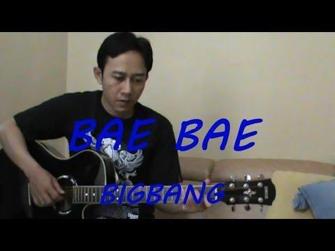 BigBang - Bae Bae (Guitar Fingerstyle Cover) + Tabs