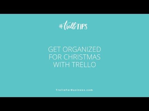 Organize for Christmas with Trello