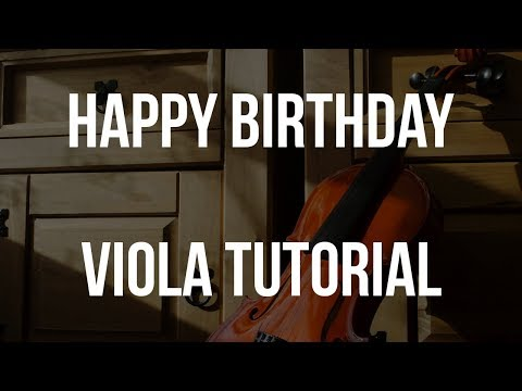 Viola Tutorial: Happy Birthday