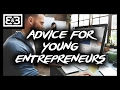 Business Advice For Young Entrepreneurs (Avoid These CRITICAL Mistakes!)
