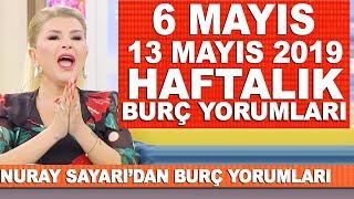 TÜM BURÇLAR | Nuray Sayarı'dan haftalık burç yorumları | 6 Mayıs - 13 Mayıs 2019