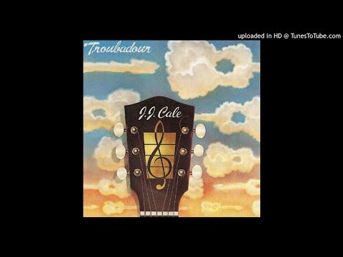 J.J. Cale - Troubadour (Full Album)