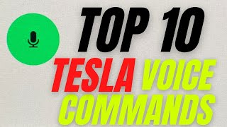 Tesla Voice Commands - Top 10