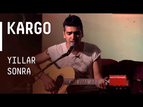 Kargo - Yıllar Sonra / #akustikhane #sesiniac