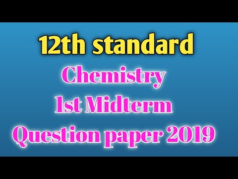 12th standard chemistry first midterm question paper 2019